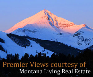 Montana Living - Properties in and around Big Sky are rebounding fast, whether you seek an introductory-level condominium, a 20-acre lot, or posh luxury home at one of our many luxury private resorts. We'll help you locate the best property you can afford, professionally and quickly.